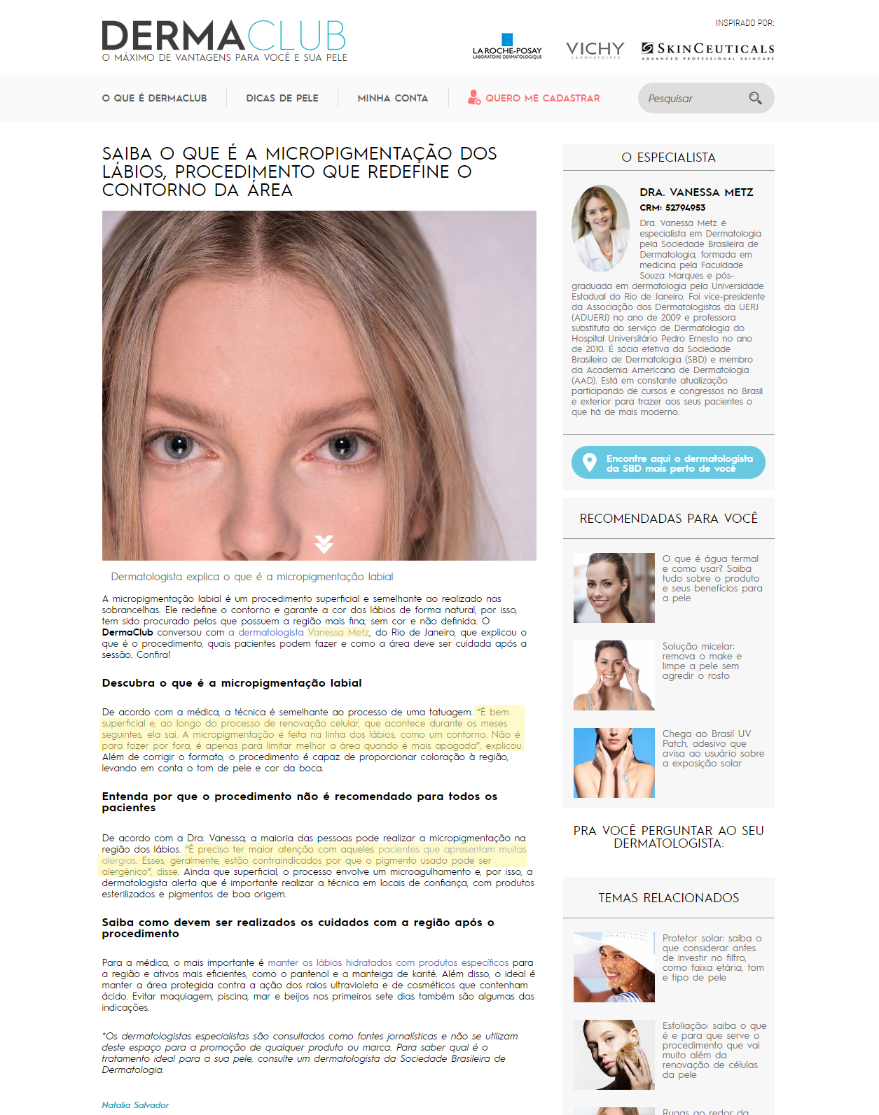 Site Dermaclub - junho - Saiba o que é a micropigmentação dos lábios procedimento que redefine o contorno da área